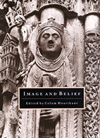 Image and Belief: Studies in Celebration of the Eightieth Anniversary of the Index of Christian Art