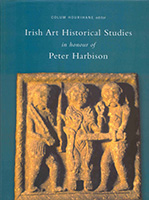 Irish art historical studies in honour of Peter Harbison